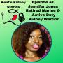 Artwork for Episode 41: Jennifer Jones - Retired Marine & Active Duty Kidney Warrior