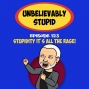 Artwork for Stupidity It's All The Rage! | Unbelievably Stupid 123