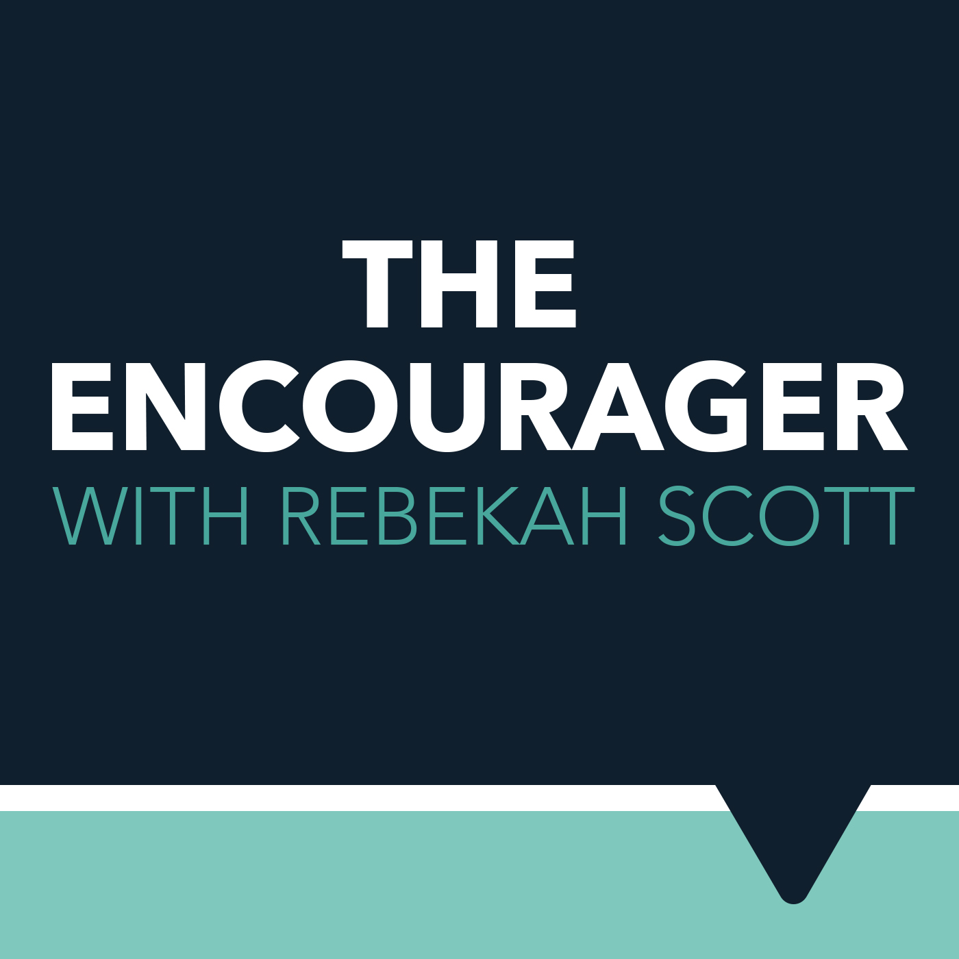 The Encourager with Rebekah Scott show art