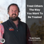 Artwork for Treat Others The Way You Want To Be Treated
