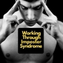 Artwork for E6. 7 Ways To Deal With Imposter Syndrome
