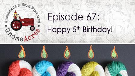 Happy 5th Birthday! (Episode #67)
