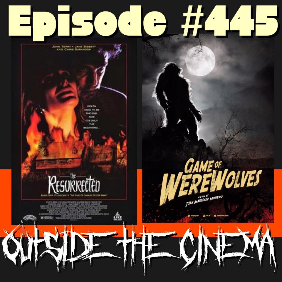 Episode #445 The Game of Resurrected Werewolves
