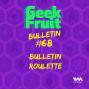 Artwork for Ep. 253: Bulletin #68: Bulletin Roulette