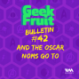 Artwork for Ep. 201: Bulletin #42: And The Oscar Noms Go To