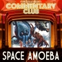 Artwork for COMMENTARY CLUB 012 - Space Amoeba