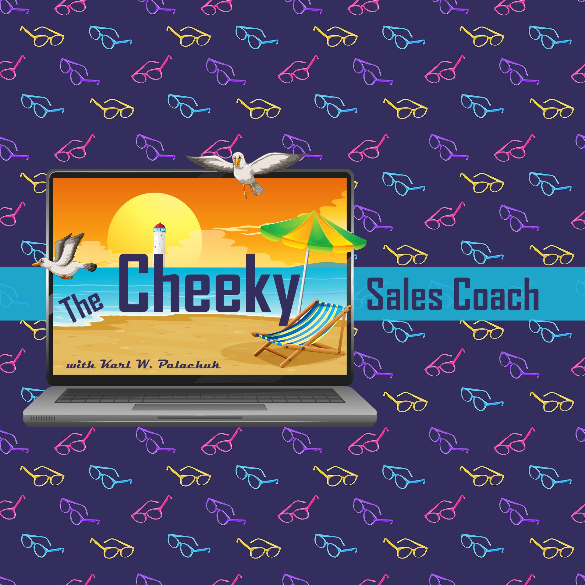The Cheeky Sales Coach show art