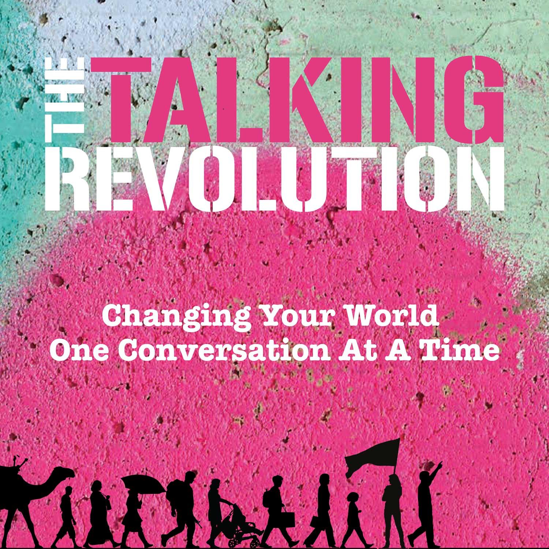 The Talking Revolution show art