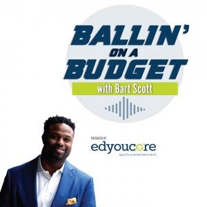 Ballin' on a Budget with Bart Scott
