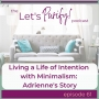 Artwork for 61: Living a Life of Intention with Minimalism: Adrienne's Story