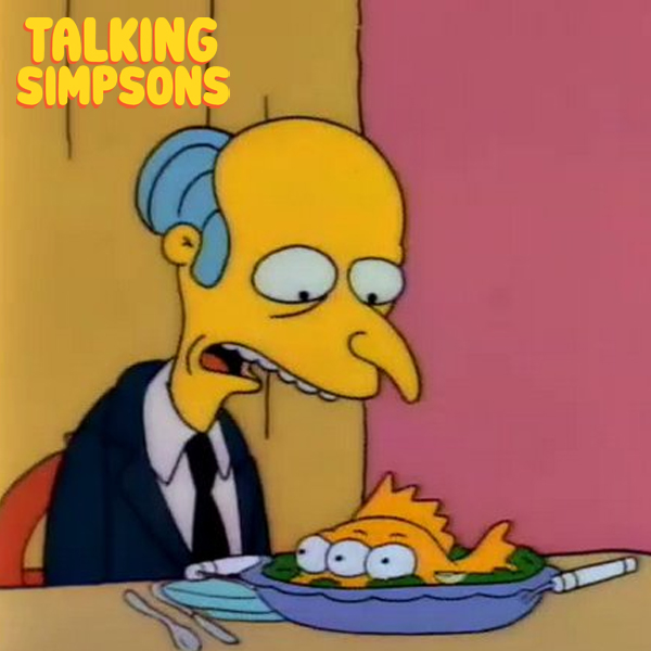 Talking Simpsons - ...Three Eyes on Every Fish (Revisited) With Briahna Joy Gray and Virgil Texas