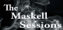 Artwork for The Maskell Sessions - Ep. 10 w/ Ian