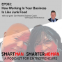 Artwork for Episode 3: Dan Holstein - How Working In Your Business Is Like Junk Food