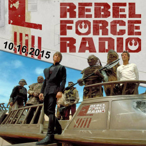 Rebel Force Radio: October 16, 2015