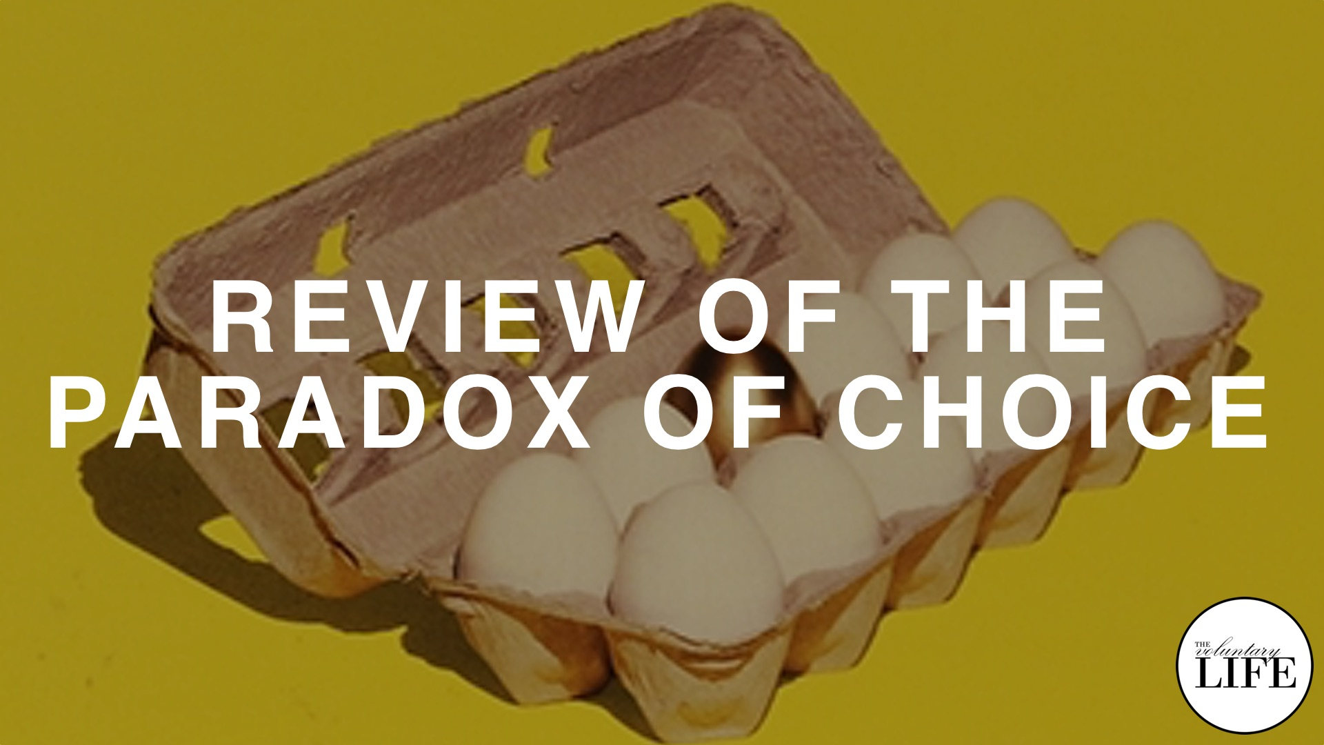 342 Review of The Paradox of Choice