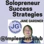 Artwork for 444  Jill or Jacke of All Trades Solopreneur Success Strategies