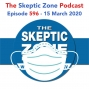 Artwork for The Skeptic Zone #596 -15.March.2020