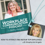 Artwork for #004 - How to Attract and Retain Top Employees with Stephanie Angelo