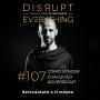 Artwork for Cómo vencer cualquier adversidad - Disrupt Everything #107