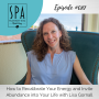 Artwork for SMME #087 How to Recalibrate Your Energy and Invite Abundance into Your Life with Lisa Gornall