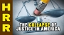 Artwork for The collapse of JUSTICE in America