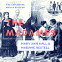 Artwork for The Madames: The Steamy Lives of Mary Ann Hall and Madame Restell (BONUS!)