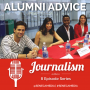 Artwork for Alumni Advice - Journalism Edition Ep. 05: Helpful Prior Experience and Pro Tips