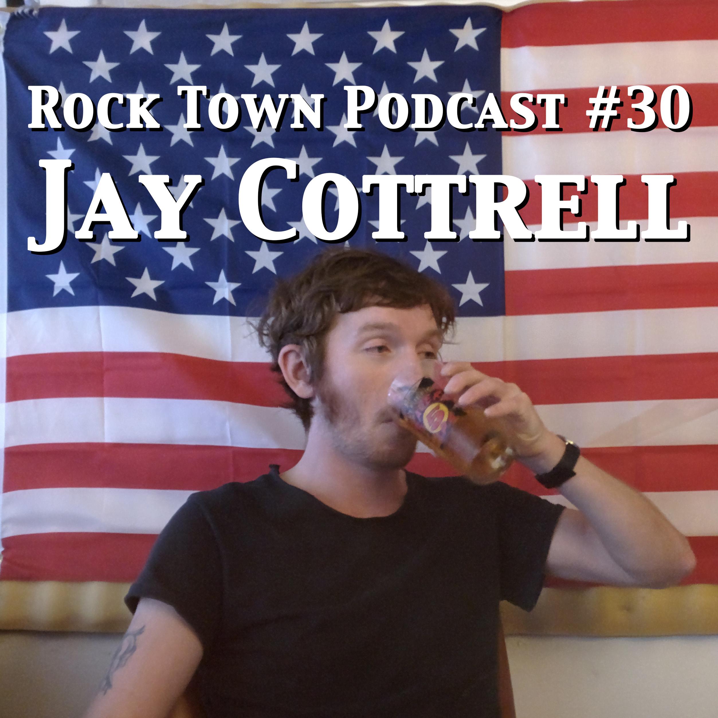 #30: Jay Cottrell