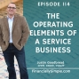 Artwork for Ep. 114: The Operating Elements of a Service Business