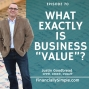 """Artwork for What Exactly is Business """"Value""""?"""