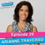 Artwork for 29 Arianne Traverso – From Time-For-Money to A Scalable, Sustainable & Lifestyle-Friendly Business