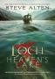 Artwork for Steve Alten: The LOCH: Heaven's Lake