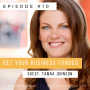Artwork for Get Your Business Funded with Tamra Johnson