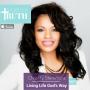 Artwork for 057: Living Life God's Way  | Chastity Stemmons