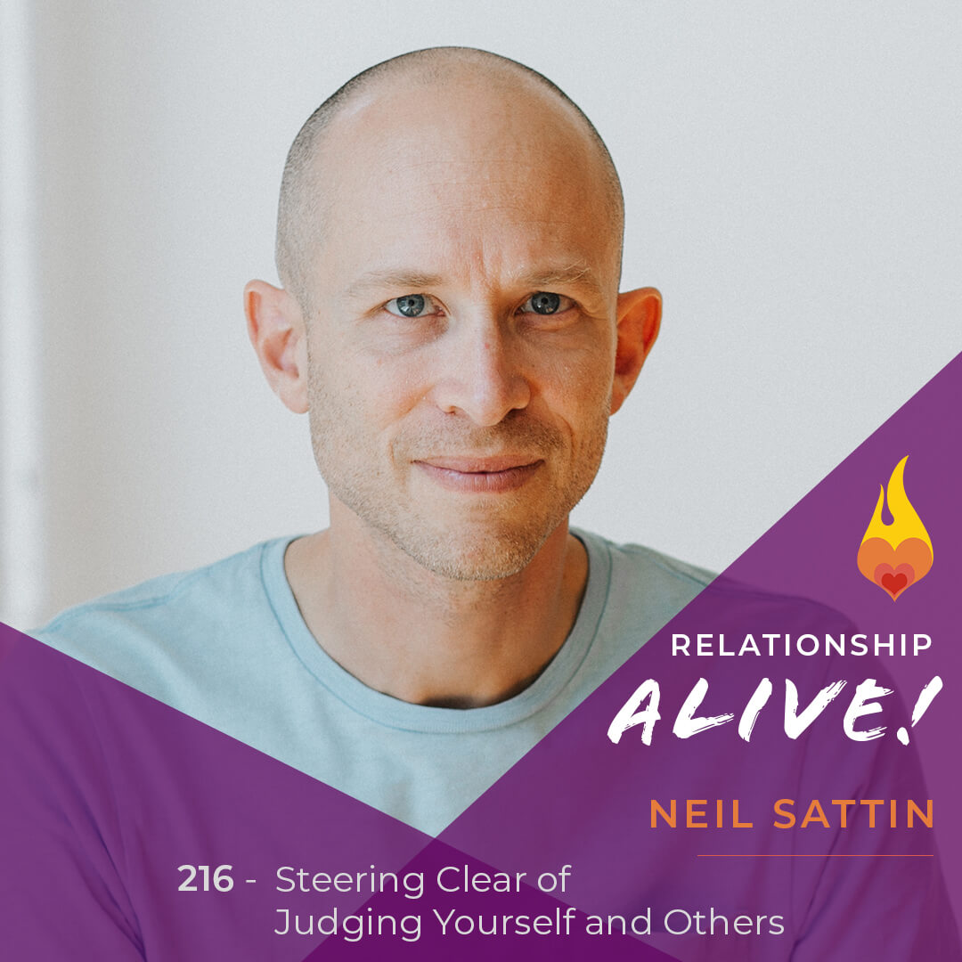 216: Steering Clear of Judging Yourself and Others