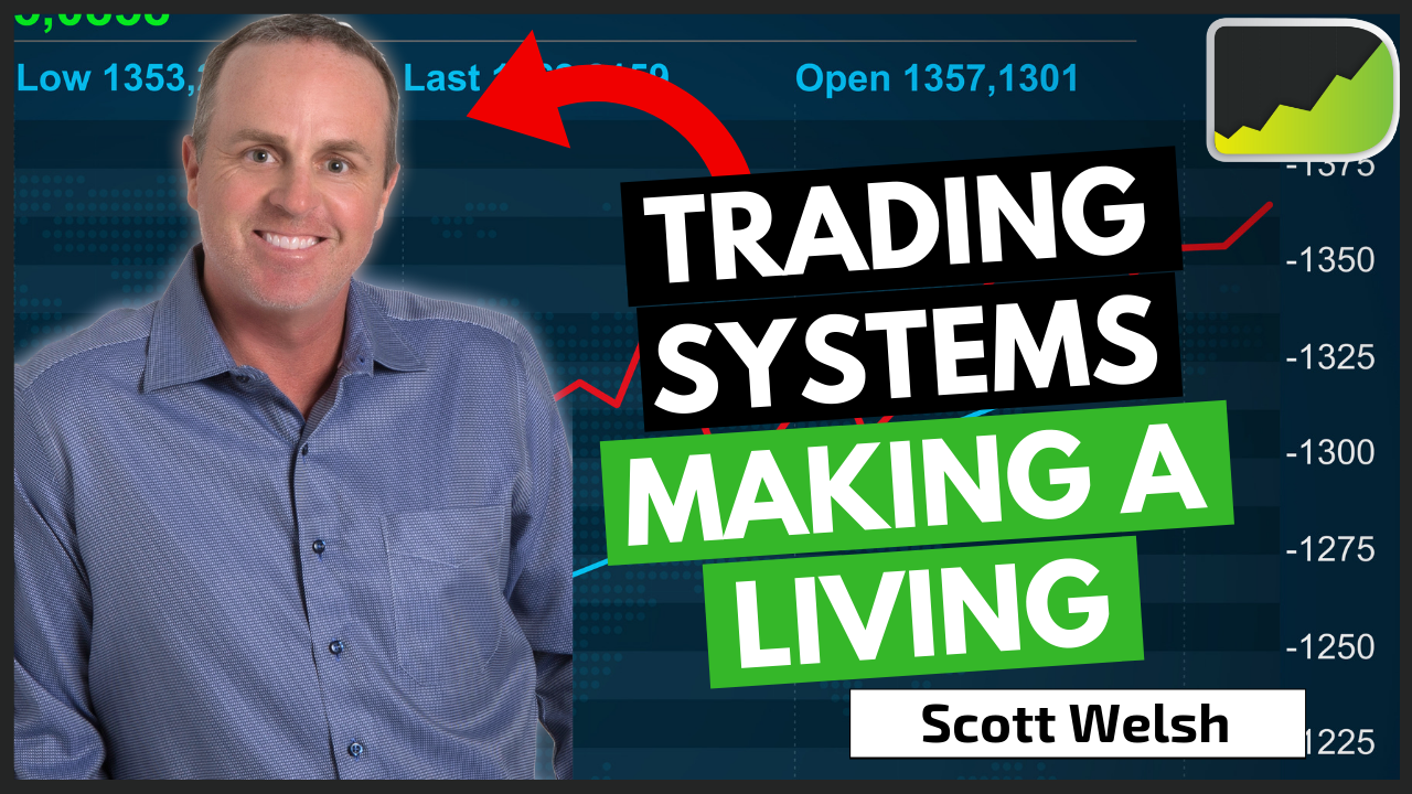 Forex Trading Systems To Make A Living - Scott Welsh