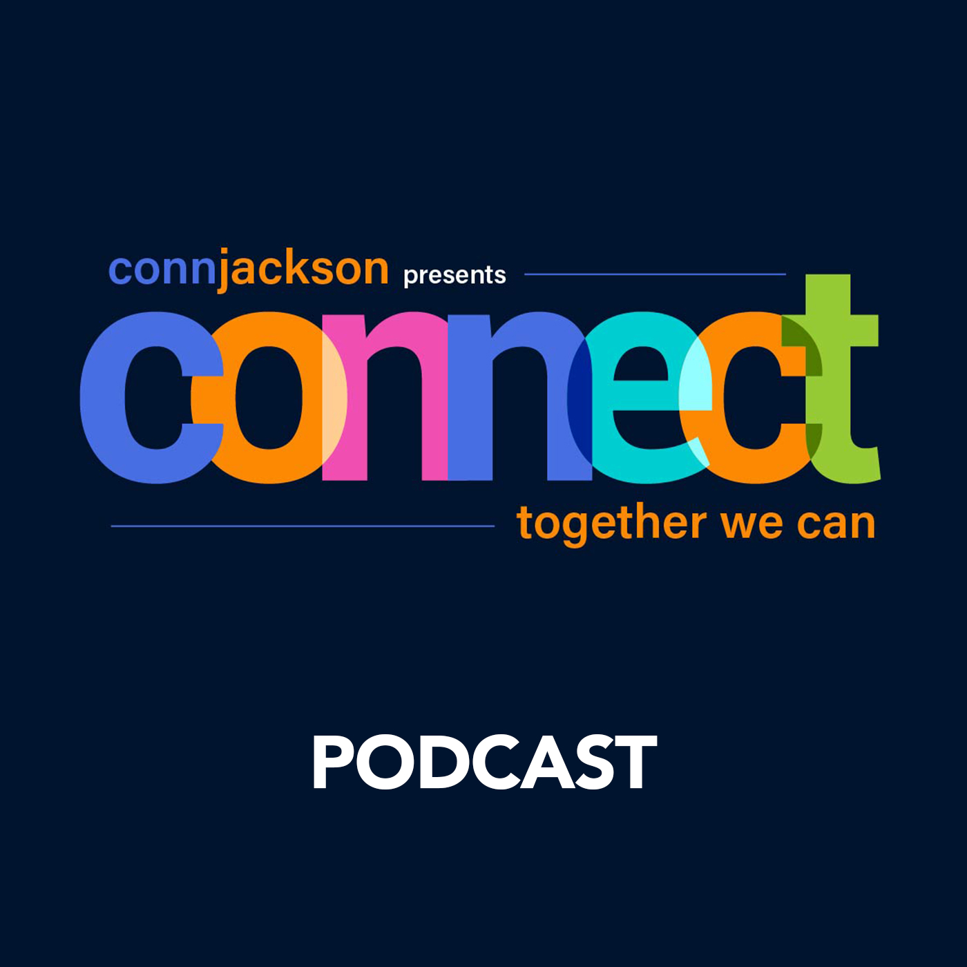 CONNECT with Conn Jackson show art