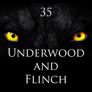 Underwood and Flinch 35