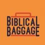 Artwork for Biblical Baggage Trailer