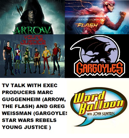Super Hero TV talk w Arrow's Marc Guggenheim & Greg Weissman Of Young Justice & Star Wars Rebels