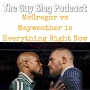 Artwork for TGBP 022 - McGregor vs Mayweather is Everything Right Now