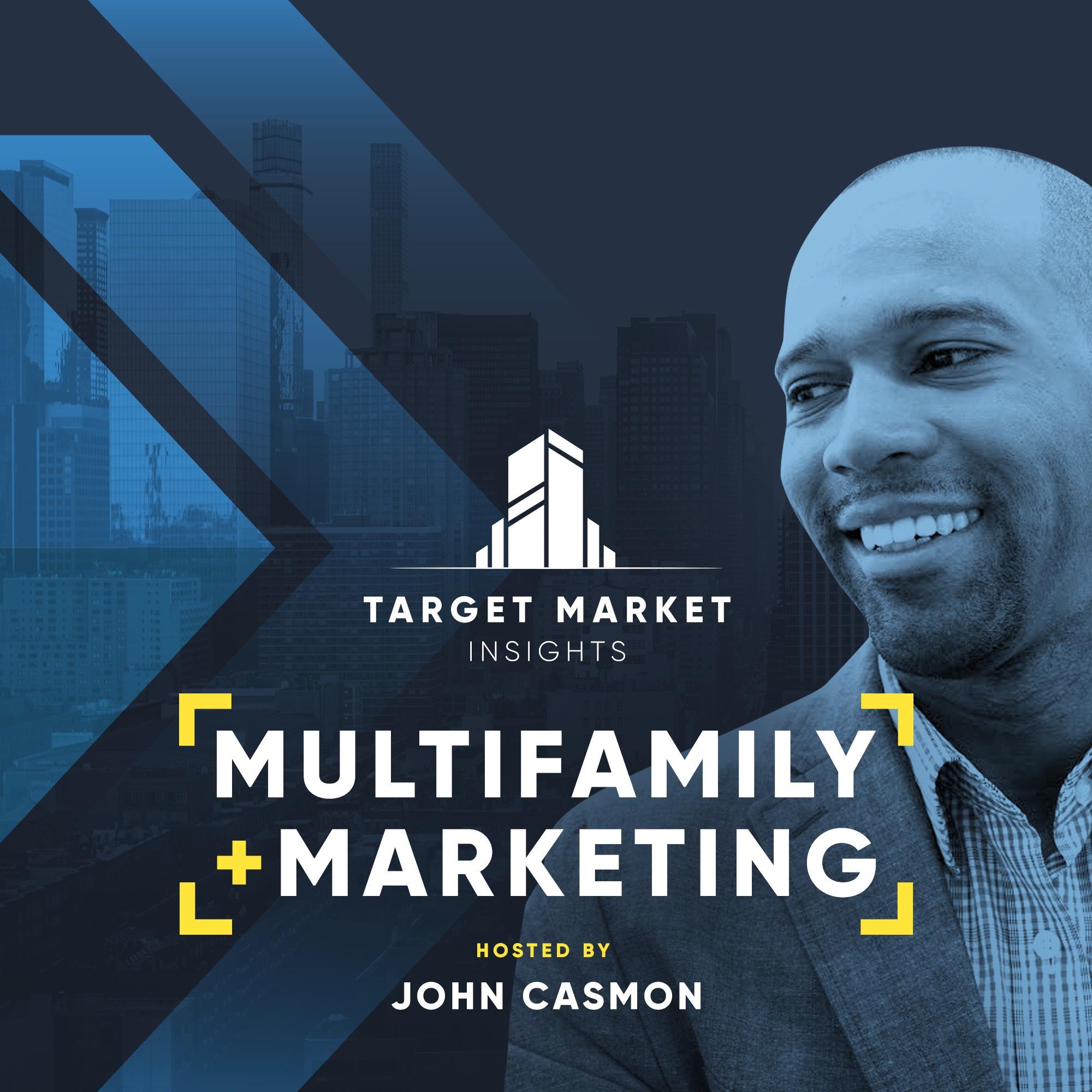 Target Market Insights: Multifamily + Marketing show art