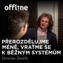 Artwork for Miroslav Ševčík: Přerozdělujme méně, vraťme se k běžným systémům