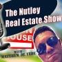 Artwork for The Nutley Real Estate Show- Episode 101- Premiere