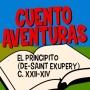 Artwork for #71 El Principito (De-Saint Exupery) XXII-XXIV