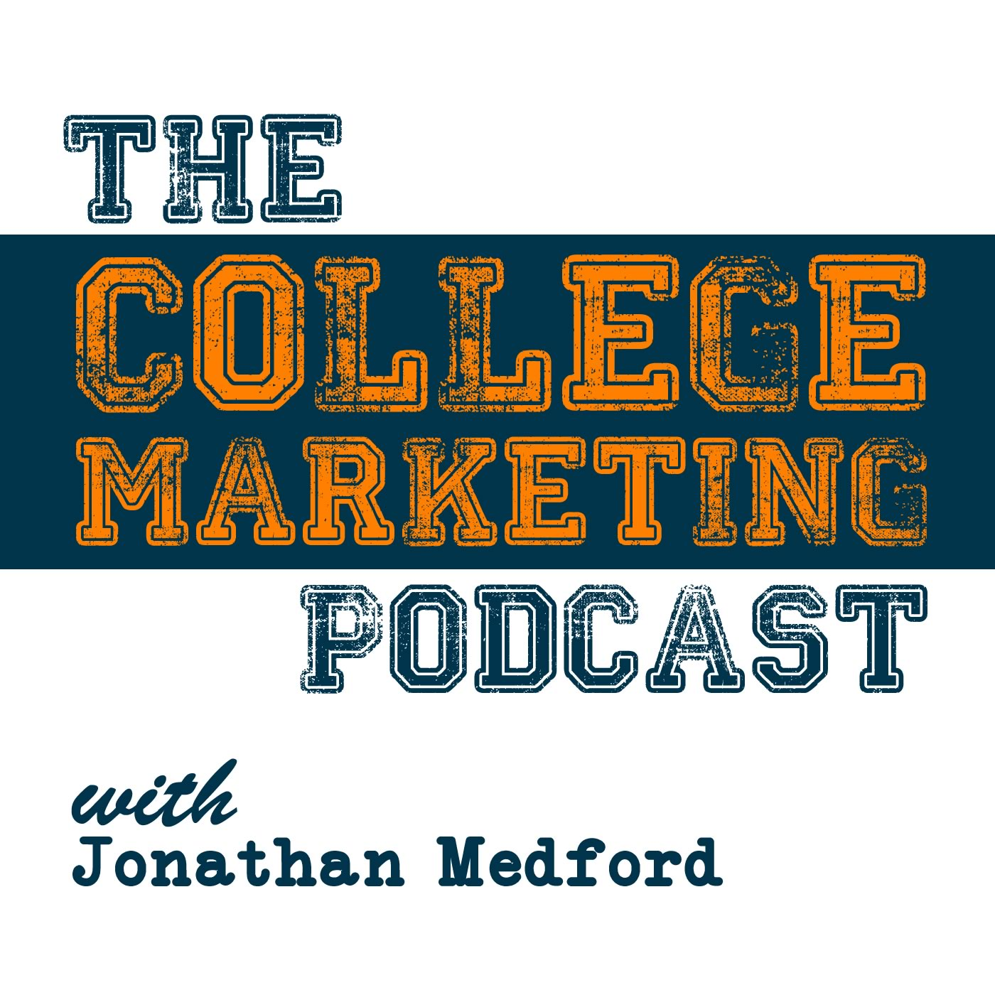 The College Marketing Podcast show art