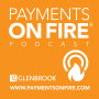 Artwork for Episode 153 - How to Make B2B Payments in a Few Lines of Code - Brady Harris and Adam Steenhard, Dwolla - Payments on Fire® Fintech Series