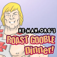 Episode 050 - He-Man.org's Roast Gooble Dinner