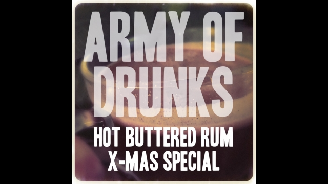THE ARMY OF DRUNKS PODCAST | We're just getting loaded…
