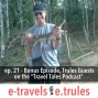 "Artwork for ET021 - Bonus Episode, Trules Guests on the ""Travel Tales Podcast"""